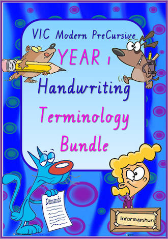 Year 1 | Handwriting | Terminology | BUNDLE | VIC Modern PreCursive