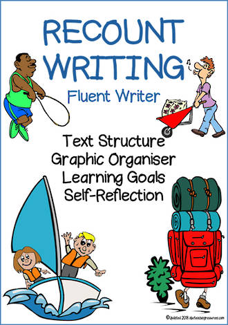 Recount Writing | Learning Goals and Self Reflection | Fluent Writer