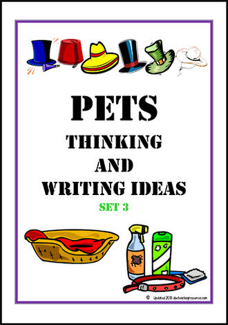 Pets | Critical & Creative Thinking | Writing Prompts | Set 3