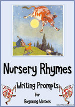 Nursery Rhymes | Beginning Reading and  Writing Prompts