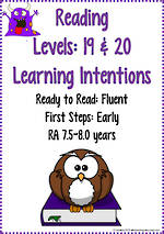 Reading Progressions | Levels 19 & 20  | Learning Intentions | R.A. 7.5 years – 8.0 years