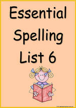 Essential Spelling | List 6 | Flashcards